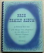 Nash Family Album A Pictorial Roll Call Publicity Brochure 1902-56 4th Printing