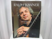 Ralph Towner Solo Guitar Works Volume 1 Sheet Music Song Book Songbook