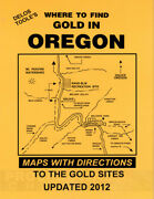 Delos Tooleand039s Where To Find Gold In Oregon Book Maps With Directions New Copy