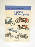 Racing Motorcycles Illustrated Colour Guide By Luigi Rivola 1977 Hardcover Book