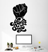 Vinyl Wall Decal Motivation Word Quote Fist Hand Never Stop Stickers 3235ig