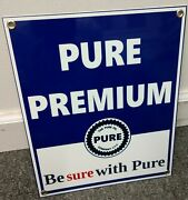 Pure Premium Gas Oil Gasoline Sign ..free Ship On Any 8 Signs
