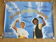 Bill And Teds Excellent Adventure Original 1989 Cinema Rolled Quad Poster Scarce
