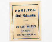 Hamilton 6/0 Size Mainspring 2321 For 17 Jewel Pocket Watches Out Of Estate
