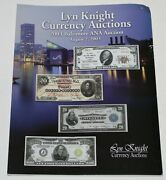 Lyn Knight Currency Auction Catalog August 2 2003 Ww1r