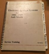 Audi Electronic Ignition Systems Service Training Manual 1984 Through 1987 2nd E