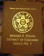 History Of The Fraternal Order Of Police District Of Columbia Lodge 1 2004