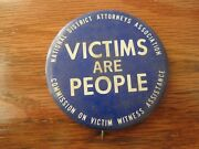 National District Attorneys Association Victims Are People Pin Back 2 1/4