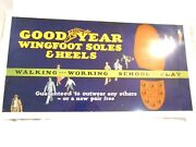 1926 Goodyear Wing Foot Soles And Heels Cardboard Trolley Sign 21 X 11
