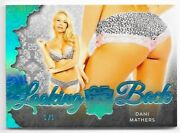 2019 19 Benchwarmer 25 Years Dani Mathers Ice Blue Looking Back Butt Card /1 1/1