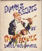 Herbert Cerwin / Famous Recipes By Famous People Hotel Del Monte 1st Ed 1936