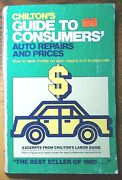 Chilton's Guide To Consumers' Auto Repairs And Prices. Vintage Copyright @ 1980