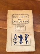 Vintage How To Mend And Dress Old Dolls By Ruth S. Freeman Educational Director