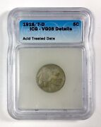 Rare Overdate Variety 1918/7-d 5andcent Buffalo Nickel Andndash Icg Vg 08 Details