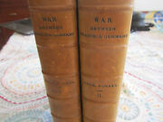 My Experiences Of The War Between Francs And Germany I And Ii Leather Book Set Lon