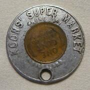 1955-d Koonsand039 Super Market Keep Me And You Will Have Good Luck Encased Wheat Cent