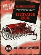Mccormick Deering Power Lift Cultivator Drill Tractor Ih Metal Sign 9x12 A215