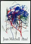 Joan Mitchell Pastel 1992 Miller Gallery Whitney Exhibition Catalogue Hc As New