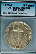 1925-a Icg Ms60 Details Germany Km47 Mount Removed 5 Reichmark B64681