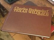 Charles Beckendorf Texas Wildlife Signed Numbered Deluxe 1992 Free Us Shipping