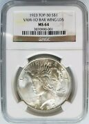 1923 Silver Peace Dollar Ngc Ms 64 Vam 1o Bar Wing Lds Variety Mint Error Coin