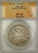 1901 Russia 1 Ruble Coin Anacs Ef 45 Cleaned Details