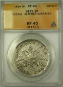 1829 Russia 1 Ruble Coin Anacs Ef 40 Altered Surfaces Details