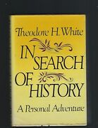In Search Of History Theodore H. White Four Parts