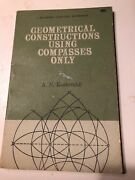 Geometrical Constructions Using Compasses Only A N Kostovskii Blaisdell Pub