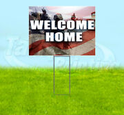 Welcome Home Yard Sign Corrugated Plastic Bandit Lawn Decoration Usa Military