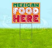 Mexican Food Here Yard Sign Corrugated Plastic Bandit Lawn Decoration Usa