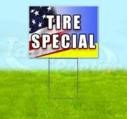 Tire Special Yard Sign Corrugated Plastic Bandit Lawn Decoration