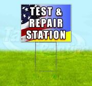 Test And Repair Station Yard Sign Corrugated Plastic Bandit Lawn Decoration