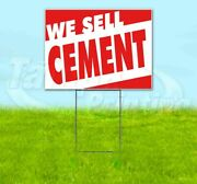 We Sell Cement Yard Sign Corrugated Plastic Bandit Lawn Decoration Usa