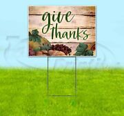 Give Thanks Yard Sign Corrugated Plastic Bandit Lawn Decorations Usa
