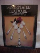 Silverplated Flatware Revised Second Edition An Identification And Value Guide