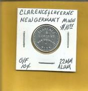 Clarence And Luverne New Germany Minn.token G/f 10 Cents Alum 22 Mm