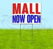 Mall Now Open Yard Sign Corrugated Plastic Bandit Lawn Decoration Usa