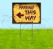 Parking This Way Left Arrow 18x24 Yard Sign Corrugated Plastic Bandit Usa Pirate