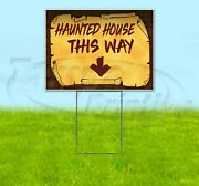 Haunted House This Way Down Arrow 18x24 Yard Sign Corrugated Plastic Lawn Pirate