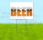 Beer 18x24 Yard Sign Corrugated Plastic Bandit Lawn Business Usa