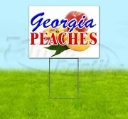 Georgia Peaches 18x24 Yard Sign Corrugated Plastic Bandit Lawn Business Usa
