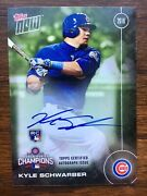 Kyle Schwarber 2016 Topps Now - World Series - On Card Auto 141/199 Rc Gem