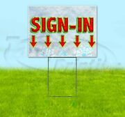 Sign-in Arrow 18x24 Yard Sign Corrugated Plastic Bandit Lawn Business Christmas