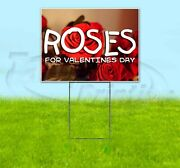 Roses For Valentines Day 18x24 Yard Sign Corrugated Plastic Bandit Lawn Usa