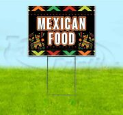 Mexican Food 18x24 Yard Sign With Stake Corrugated Plastic Bandit Lawn Fiesta