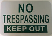 3 No Trespassing/keep Out Sign Aluminum Composite 10 Year High Performance Vinyl