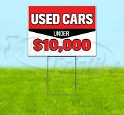 Used Cars Under 10000 18x24 Yard Sign With Stake Corrugated Bandit Dealership