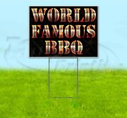World Famous Bbq 18x24 Yard Sign With Stake Corrugated Bandit Usa Business Grill