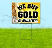 We Buy Gold And Silver 18x24 Yard Sign With Stake Corrugated Bandit Usa Jewelry